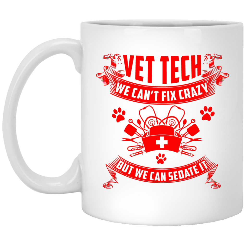 Vet Tech we can't fix crazy mug