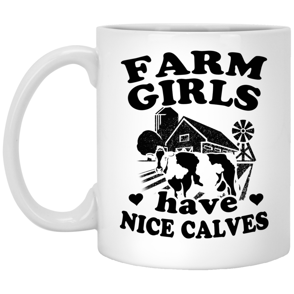Farm girls have nice calves mug