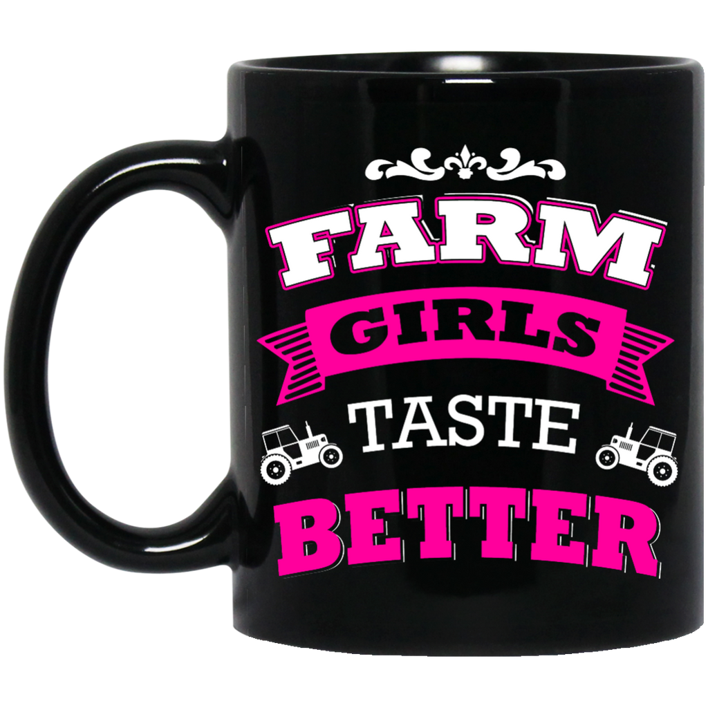 Farm girls taste better mug