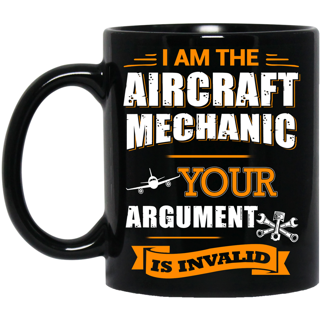 I am the Aircraft Mechanic mug