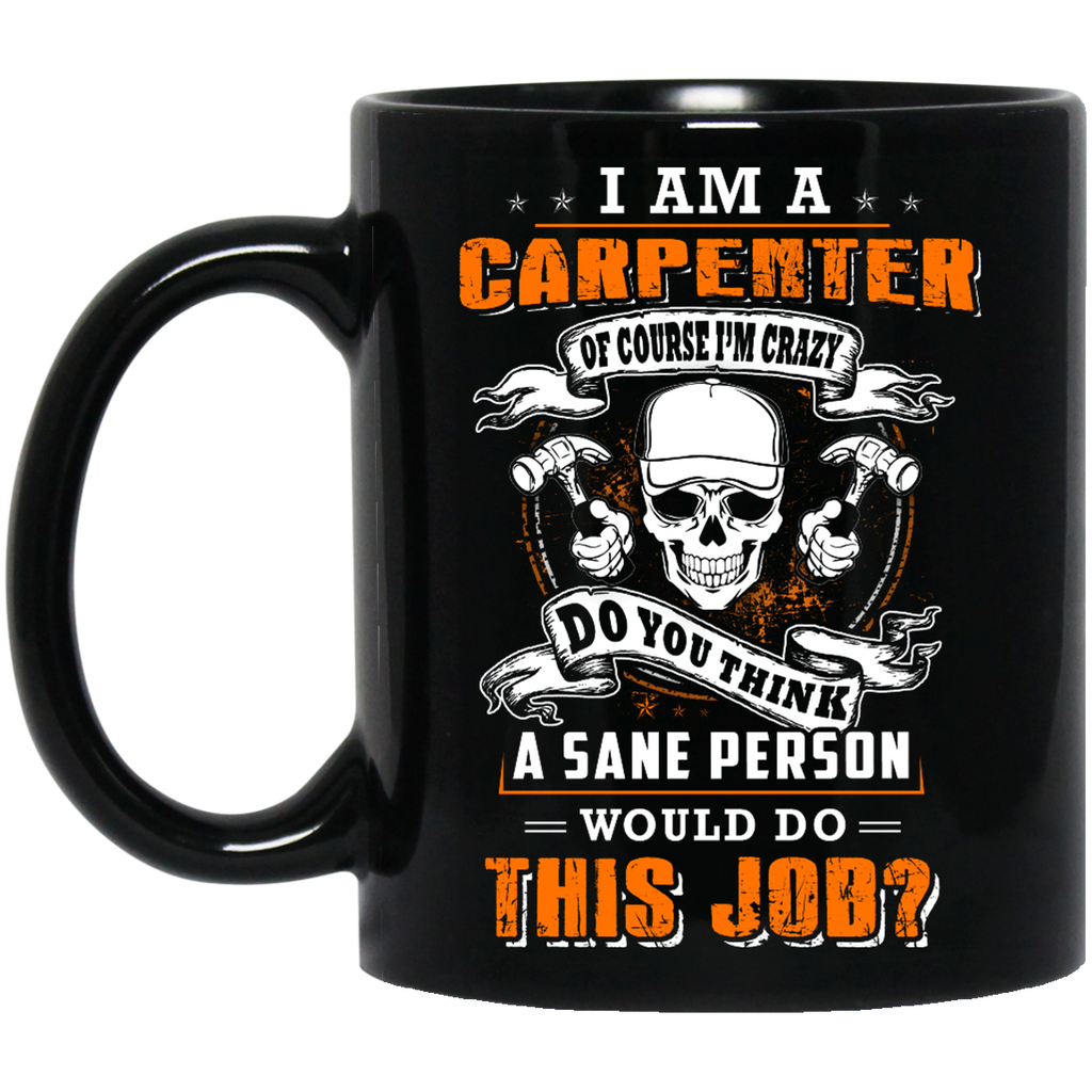 I am a Carpenter mug
