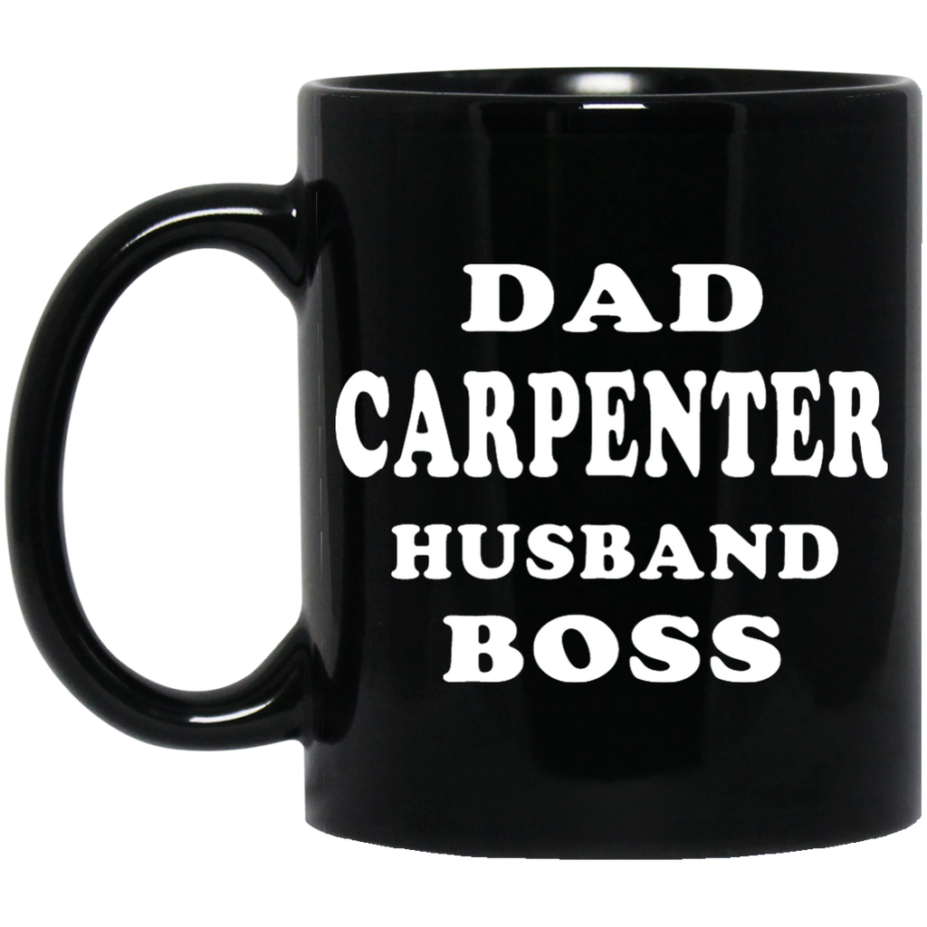 Dad carpenter husband boss mug