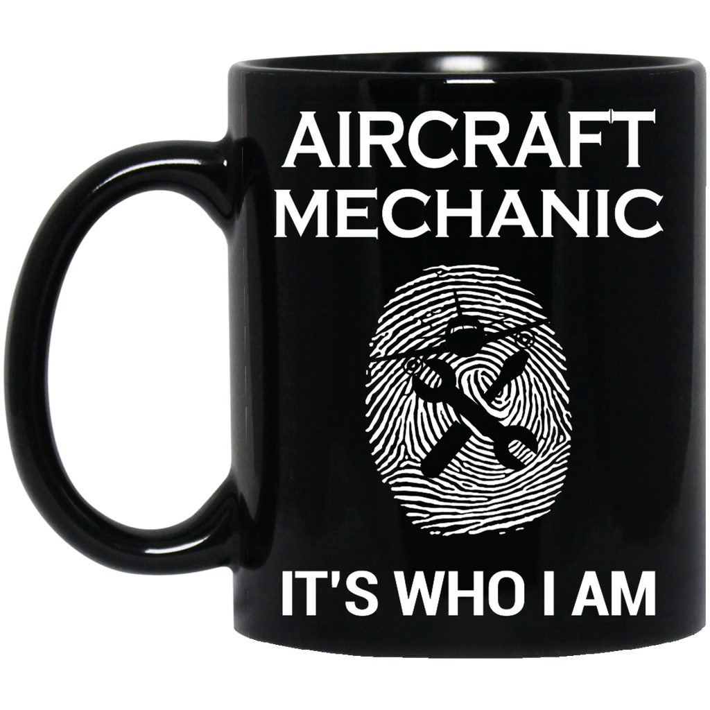 Aircraft Mechanic it's who i am mug