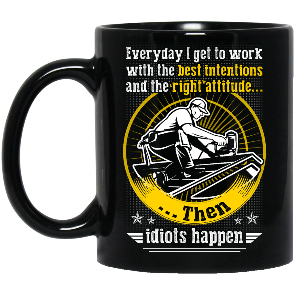 Everyday I get to work Carpenter mug