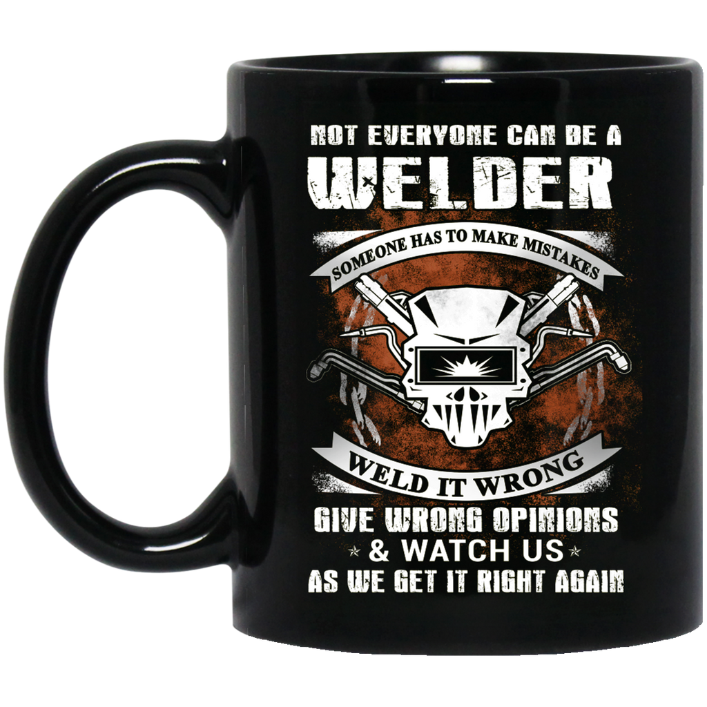 Can be a Welder mug