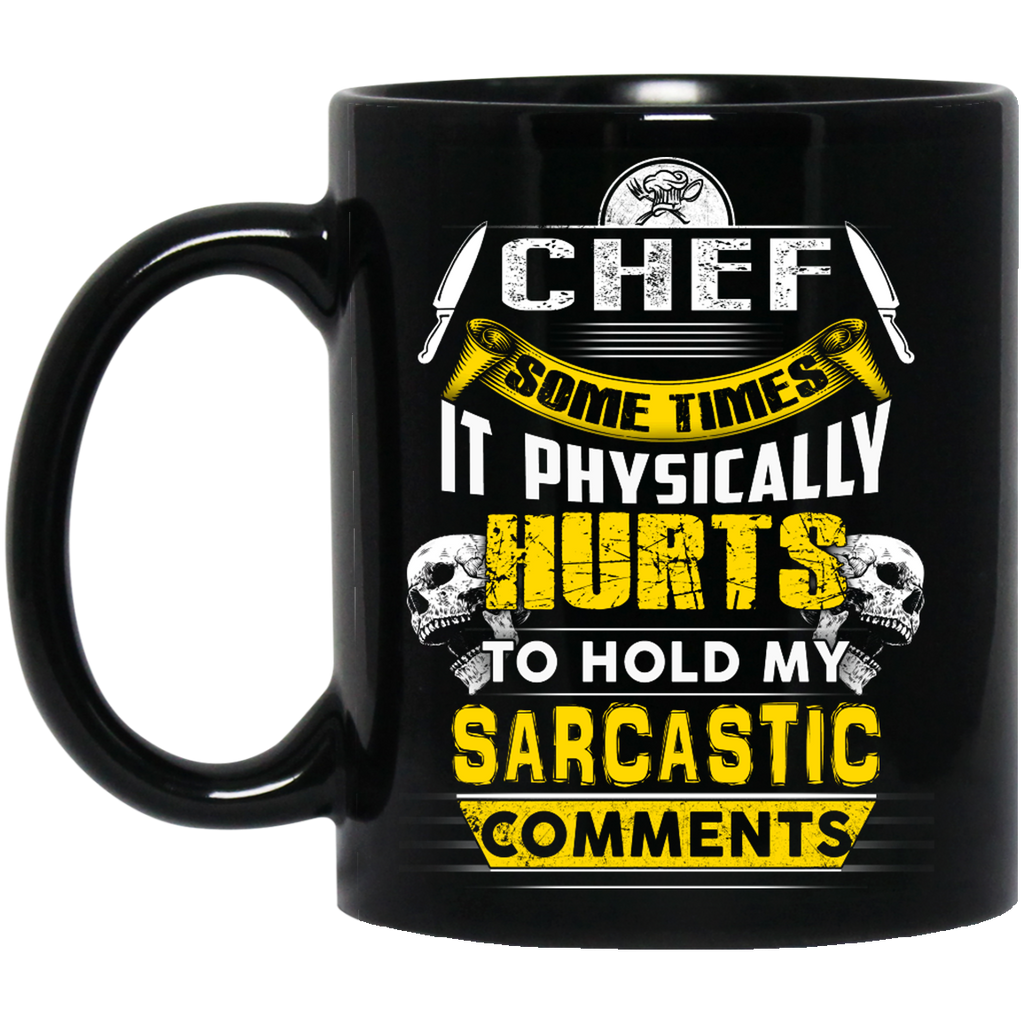 Chef some times it physically hurts mug