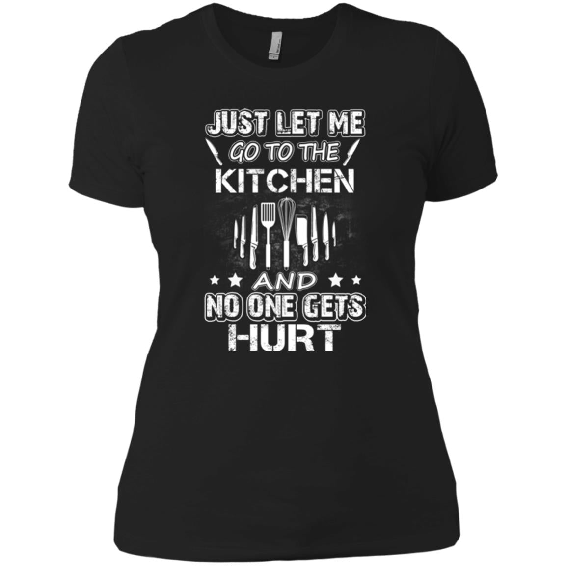 Chef Tee   Just Let Me Go To The Kichen T Shirts