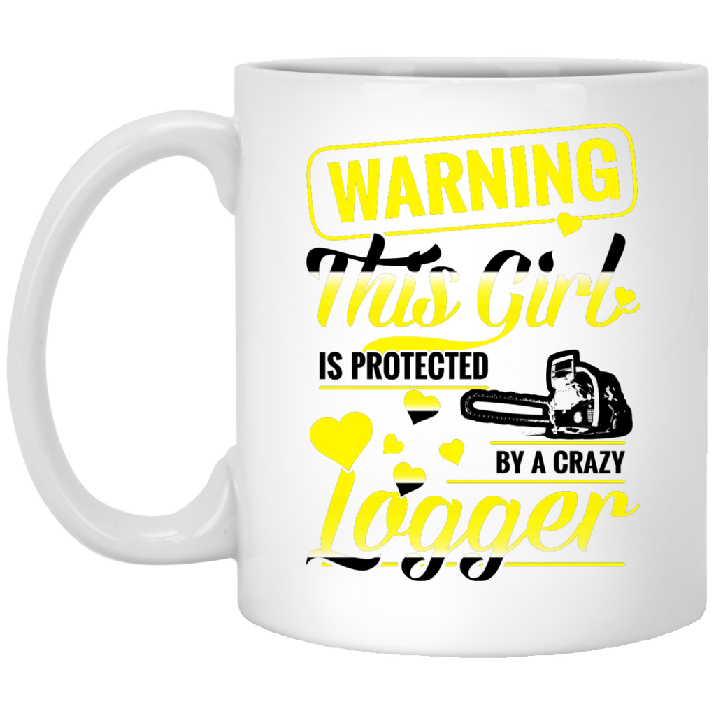 Warning this girl is protected Logger mug