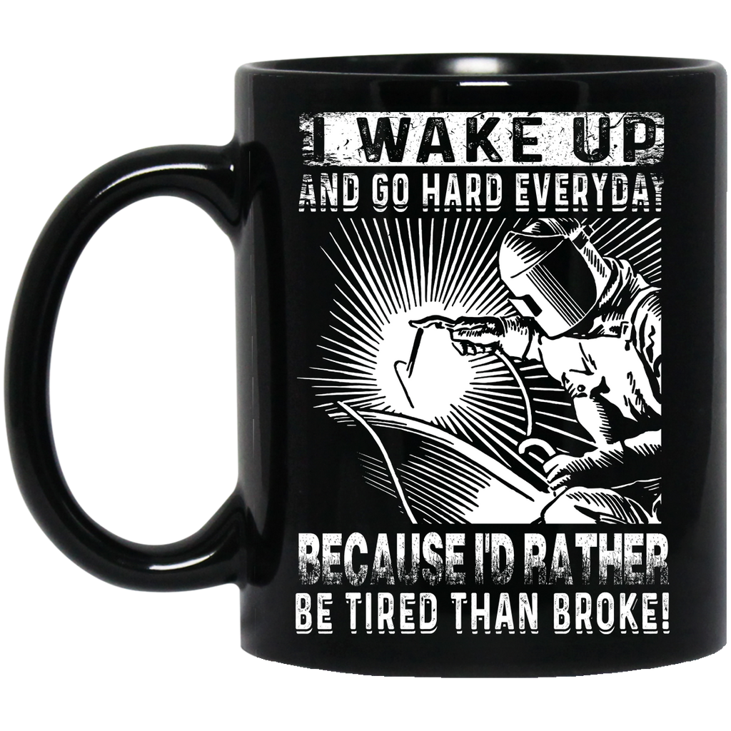 I wake up Welder mug