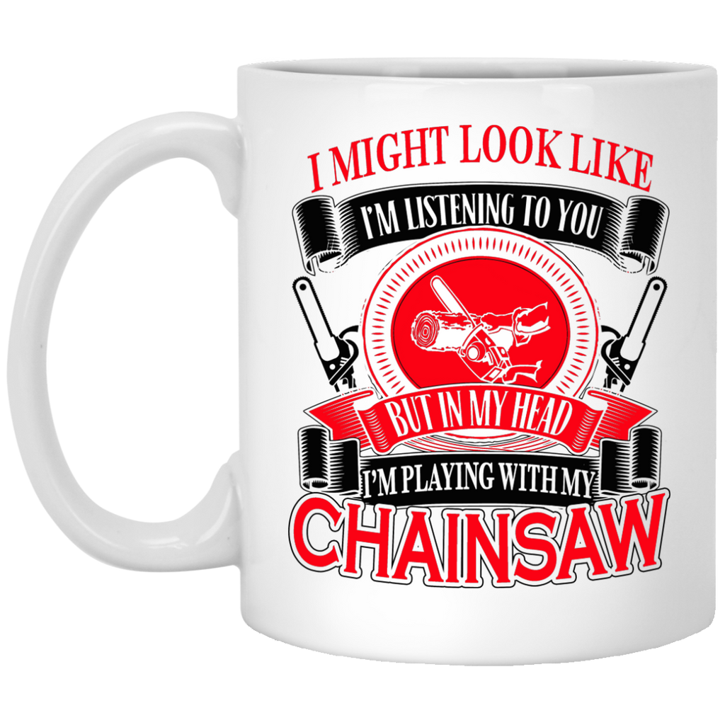 I might look like Chainsaw mug