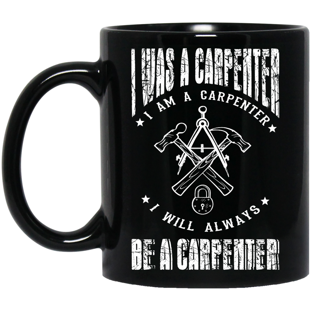 I was a Carpenter mug