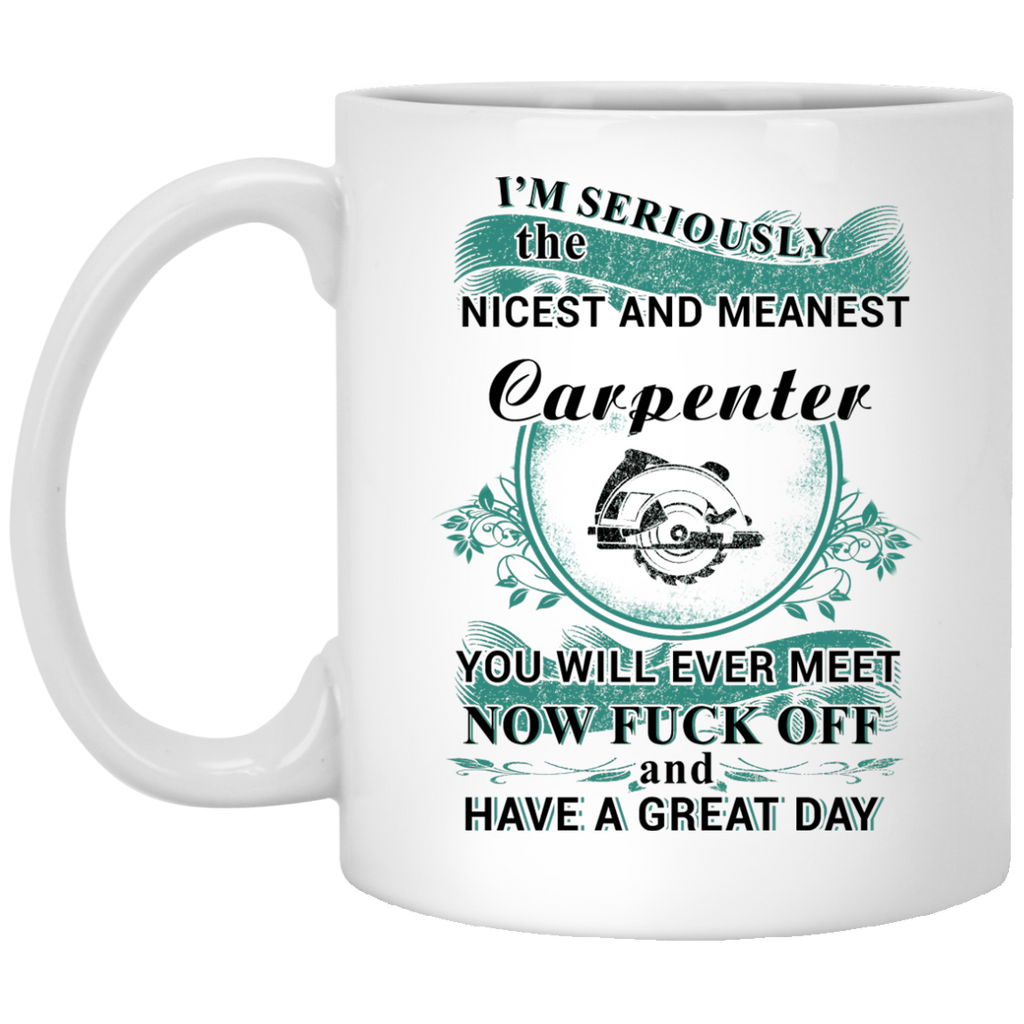 I'm seriously the nicest and meanest Carpenter mug
