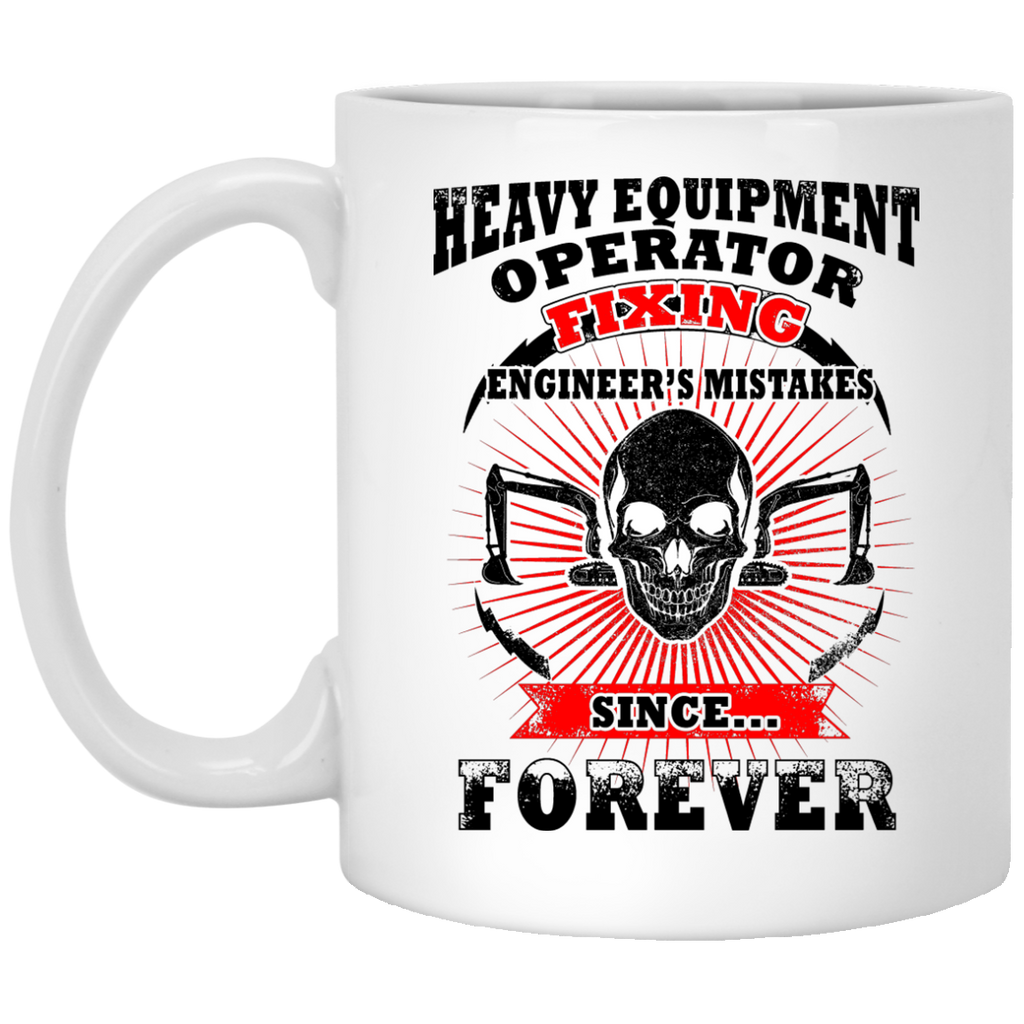 Heavy Equipment Operator fixing mug