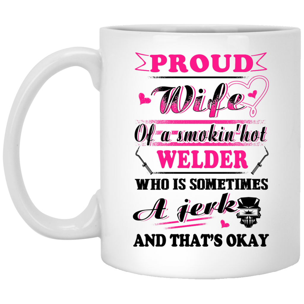 Proud wife Welder mug