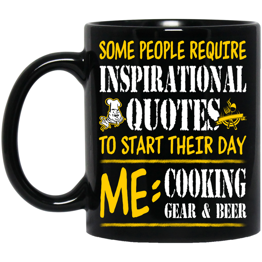 Some people require inspirational quotes Chef mug