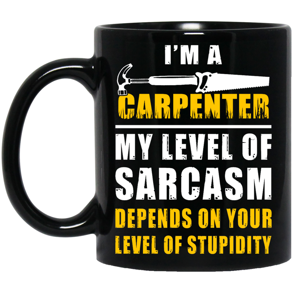 I'm a Carpenter mug