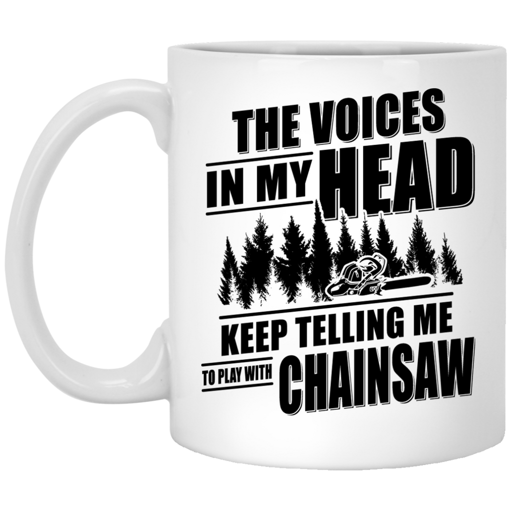 The voices in my head Chainsaw mug