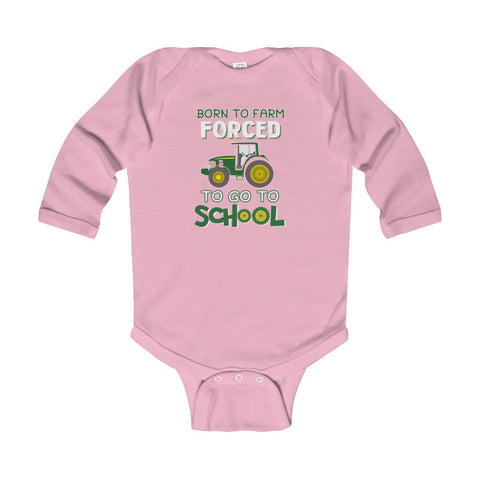 Born To Farm Forced Infant Long Sleeve Bodysuit