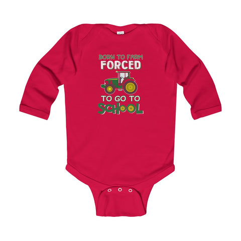 Image of Born To Farm Forced Infant Long Sleeve Bodysuit