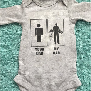 Logger Your Dad My Dad Infant Long Sleeve Bodysuit