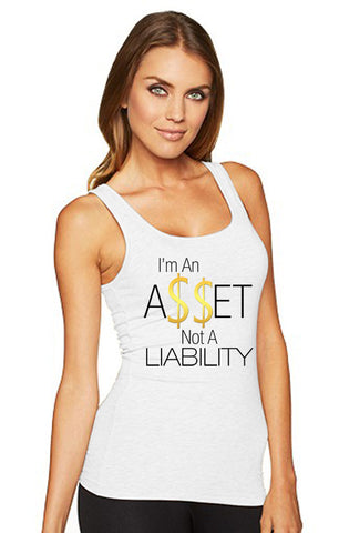 I'm An Asset Not A Liability