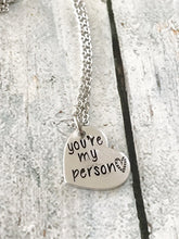You're my person - Best friends necklace - You're