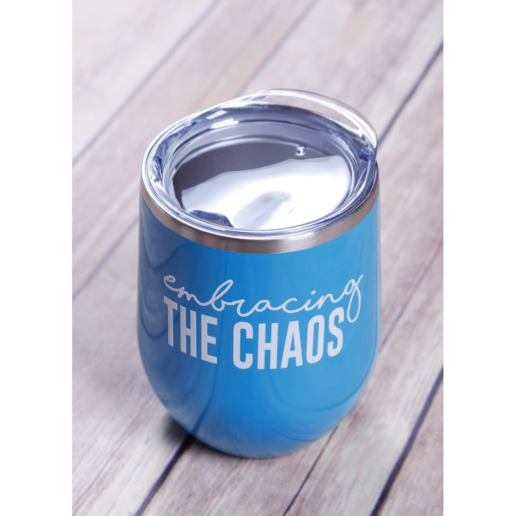 Embracing the Chaos Wine Tumbler {Multiple Colors}