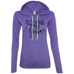 Teaching My Tribe Ladies' LS T-Shirt Hoodie