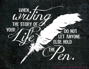 Writing the Story of Your Life Downloadable Print (8.5 x 11 in)