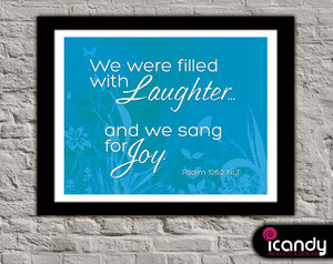 Laughter and Joy (Psalm 126:2) Downloadable Print (8.5 x 11 in)