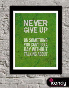 Never Give Up Downloadable Print (8.5 x 11 in)