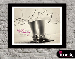 Keep it Classy Not Trashy Downloadable Print (8.5 x 11 in)