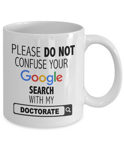 Ph.D. Google Search Confuse Doctorate