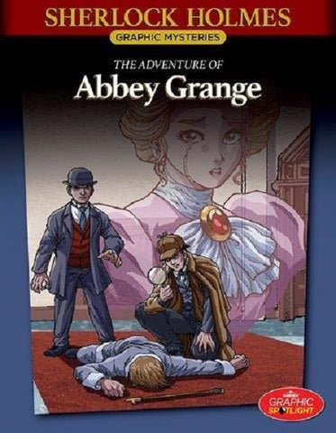 Sherlock Holmes #14: The Adventure of the Abbey Grange