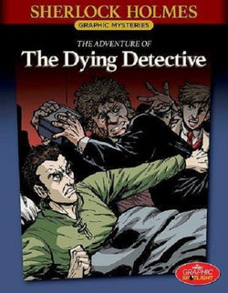 Sherlock Holmes #18: The Adventure of the Dying Detective