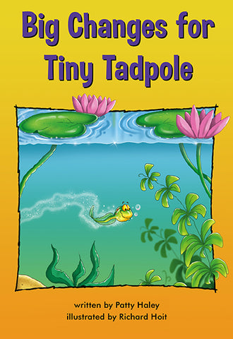 Big Changes For Tiny Tadpole