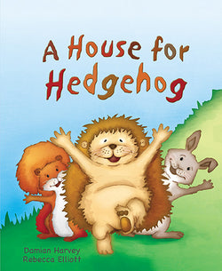 A House For Hedgehog