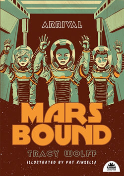 Mars Bound Book 4: Arrival