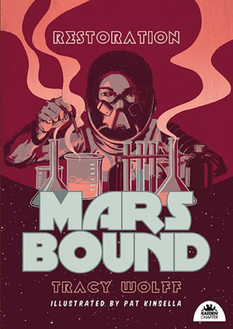 Mars Bound Book 3: Restoration