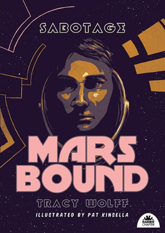 Mars Bound Book 2: Sabotage