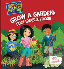 Grow a Garden: Sustainable Foods