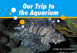 Our Trip To The Aquarium