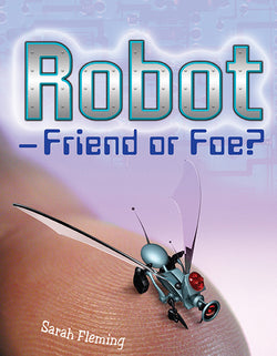 Robot-Friend Or Foe?