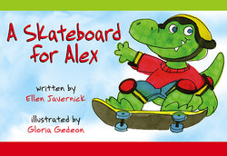 Skateboard For Alex, A
