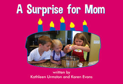 Surprise For Mom, A