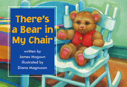 There's A Bear In My Chair