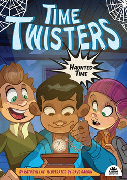 Time Twisters Book 2: Haunted Time
