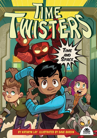 Time Twisters Book 1: Time and Space