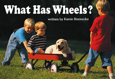 What Has Wheels?