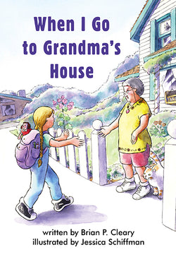 When I Go To Grandma's House